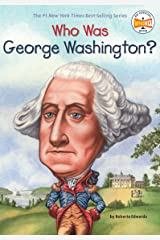 Who Was George Washington? (Who Was?) Kindle Edition