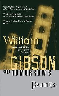 All Tomorrow`s Parties (Bridge Trilogy)
