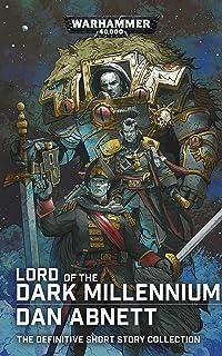 Lord of the Dark Millennium: The Dan Abnett Collection (Warhammer 40,000)