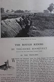 Article: the Rough Riders By the Roosevelt, the Colonel of the First United States Volunteer Cavalry