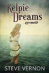 Kelpie Dreams (Kelpie Tales Book 1) (English Edition) Format Kindle