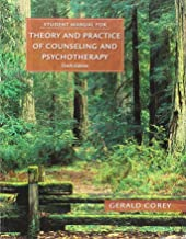 Theory and Practice of Counseling and Psychotherapy, 10th + Mindtap Counseling, 6-month Access: Student Manual
