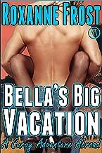 Bella's Big Vacation: A Curvy Adventure Abroad