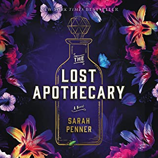 The Lost Apothecary: A Novel