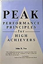 Peak Performance Principles for High Achievers