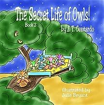 The Secret Life of Owls! (The Secret Life Series Book 2) (English Edition)
