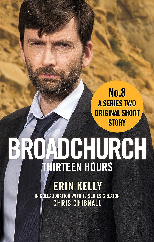 ハイライト考古学者コンパイルBroadchurch: Thirteen Hours (Story 8): A Series Two Original Short Story (English Edition)