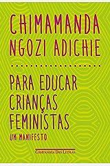 Para educar crianças feministas: Um manifesto eBook Kindle