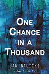 One Chance in a Thousand: A Holocaust Memoir Kindle Edition
