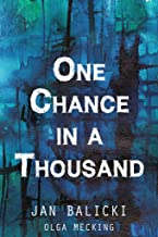 One Chance in a Thousand: A Holocaust Memoir