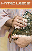 Al-Quran The Miracle of Miracles