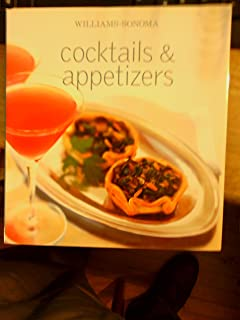 Williams-Sonoma: Cocktails and Appetizers (William-Sonoma)