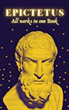 Epictetus: All works in one Book