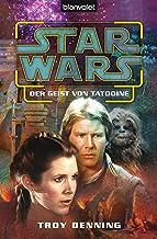 Star Wars Der Geist von Tatooine (German Edition)