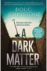 A Dark Matter (Skelfs Book 1) Kindle Edition
