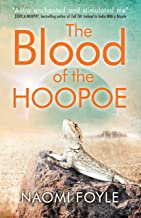 The Blood of the Hoopoe: The Gaia Chronicles Book 3