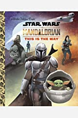 This Is the Way (Star Wars: The Mandalorian) (Little Golden Book) Hardcover