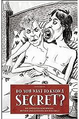 Do You Want To Know A Secret?: Die größten Geheimnisse, Mythen und Gerüchte der Rockwelt. (German Edition) Kindle Edition