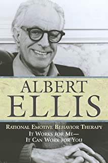 Rational Emotive Behavior Therapy: It Works for Me - It Can Work for You (Psychology)