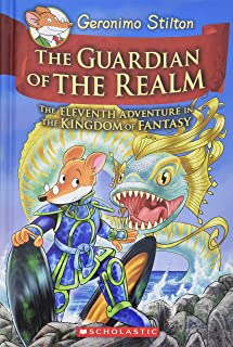 The Guardian of the Realm (Geronimo Stilton and the Kingdom of Fantasy #11), Volume 11