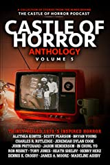 Castle of Horror Anthology Volume 5: Thinly Veiled: the '70s Kindle Edition
