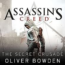 The Secret Crusade: Assassin's Creed, Book 3