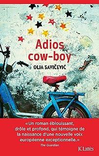 Adios cow-boy : roman