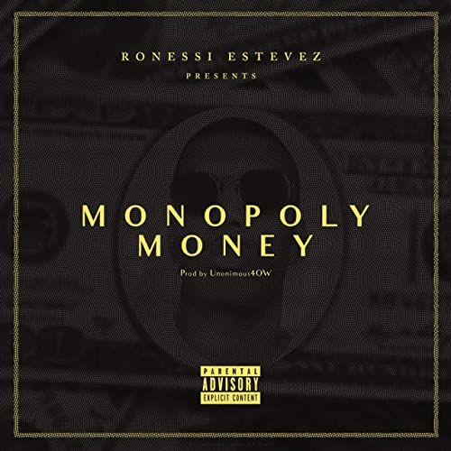 Monopoly Money [Explicit] de Ronessi Estevez en Amazon Music ...