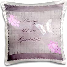 3dRose Always Kiss Me Goodnight-Romantic Sayings-Floral and Butterfly Art-Pillow Case, 16 by 16