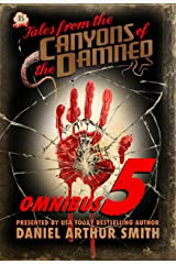 Tales from the Canyons of the Damned: Omnibus No. 5 Kindle Edition