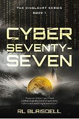 Cyber Seventy-Seven (The KindleKat Series Book 1) Kindle Edition