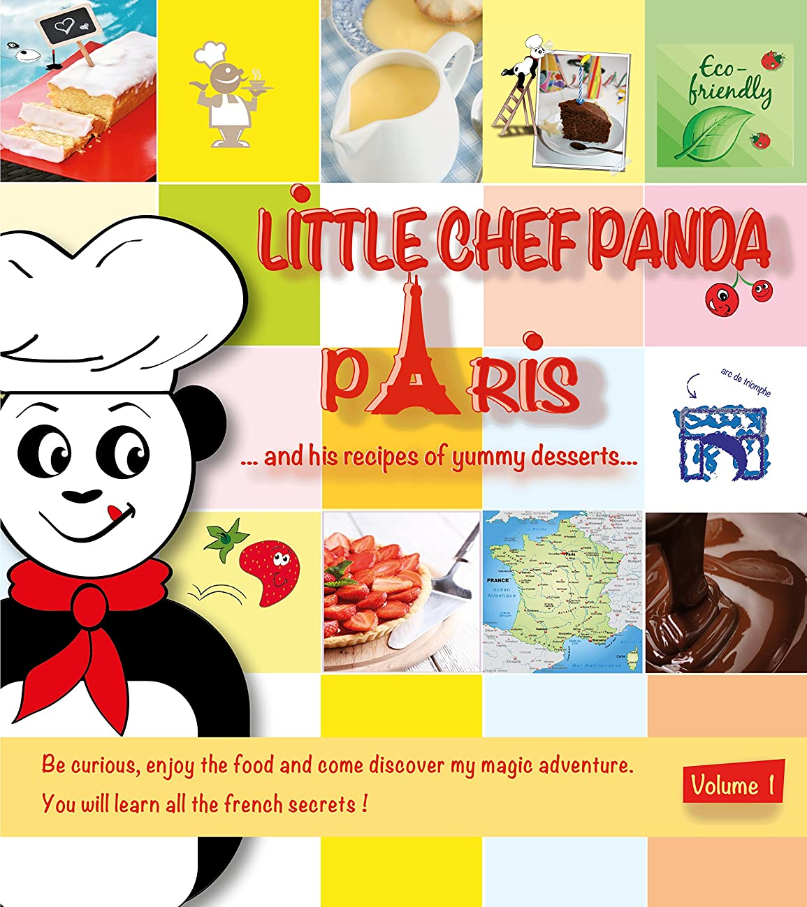 Little Chef Panda Paris…: and his recipes of yummy desserts (English Edition)