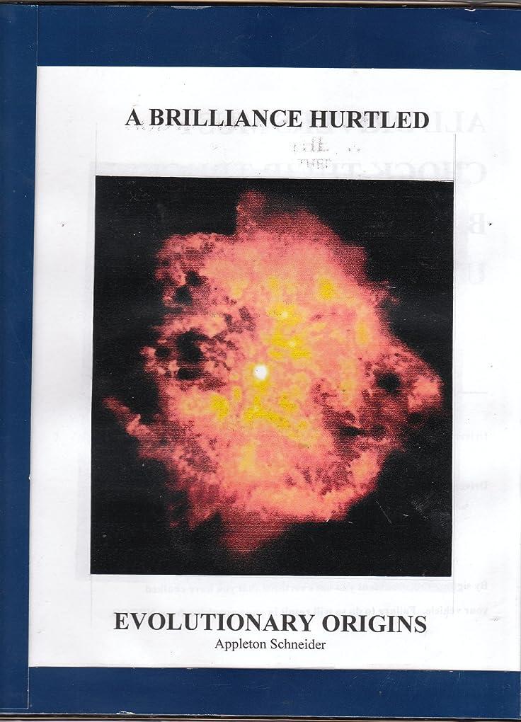 日常的に不誠実実現可能性A  Brilliance Hurtled . . . . . evolutionary origins (English Edition)
