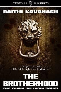 The Brotherhood: The Tadhg Sullivan Series: #2