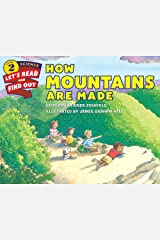How Mountains Are Made (Let's-Read-and-Find-Out Science 2) Kindle Edition
