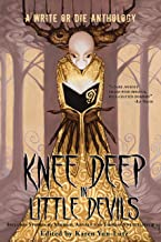 Knee Deep in Little Devils: A Write or Die anthology