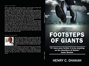 "Footsteps of Giants: ""If I have seen further it is by standing on the shoulders of Giants.""-Isaac Newton"