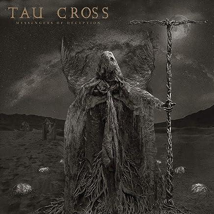 Tau Cross - Messengers of Deception (2019) LEAK ALBUM