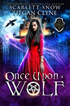 Once Upon A Wolf: A Dark Academy Reverse Harem Bully Romance (Everafter Academy Book 1)
