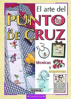 El Arte Del Punto De Cruz (Pequeñas Joyas) (Spanish Edition)