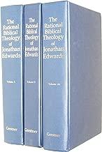 The Rational Biblical Theology of Jonathan Edwards: Set of 3 Volumes