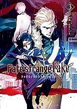 表紙: Fate/strange Fake (3) (TYPE-MOON BOOKS) | 成田 良悟/TYPE-MOON
