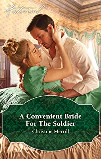 A Convenient Bride For The Soldier (The Society of Wicked Gentlemen Book 1)