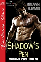 Shadow's Pen [Rescue for Hire 10] (Siren Publishing Everlasting Classic ManLove)