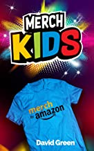 Merch Kids: Helping Kids Use Merch By Amazon