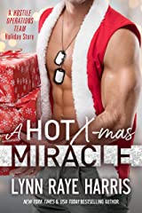 A HOT Christmas Miracle: A Hostile Operations Team Holiday Story Kindle Edition