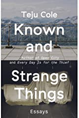 Known and Strange Things: Essays Kindle Edition