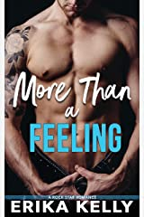 More Than a Feeling (Rock Star Romance #4) Kindle Edition