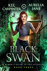 Black Swan (A Demon's Guide to the Afterlife Book 3) Kindle Edition