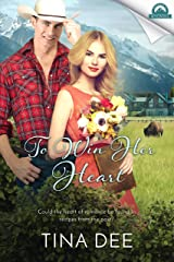 To Win Her Heart (Whispers in Wyoming Book 17) Kindle Edition